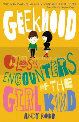 Geekhood: Close Encounter of the Girl Kind by Andy Robb