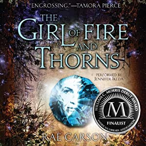 The Girl of Fire and Thorns | [Rae Carson]