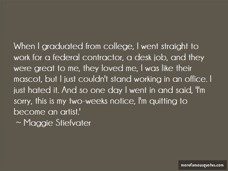 Quitting Job Quotes Top 20 Quotes About Quitting Job From Famous