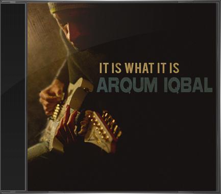 Arqum Iqbal - It Is What It Is
