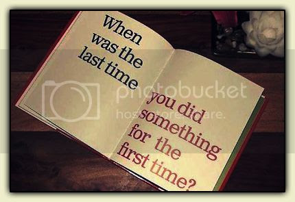 Last Time - First Time