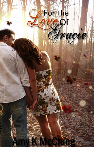 For the Love of Gracie (The Southern Devotion Series, #1)