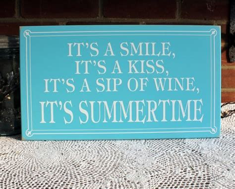 Kiss Wine It's Summertime Wood Sign Handcrafted Wall Decor