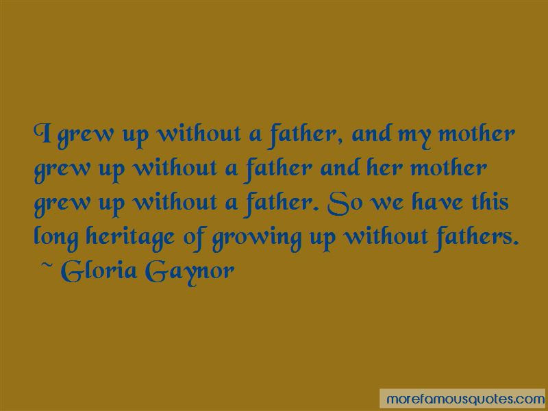 Quotes About Growing Up Without A Father Top 10 Growing Up Without