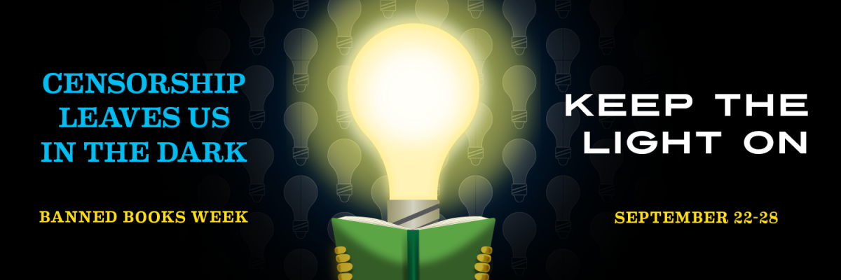 Lightbulb holding a book. Text reads: Censorship leaves us in the dark. Keep the Light On.