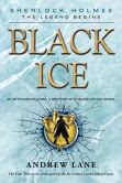 Black Ice (Sherlock Holmes: The Legend Begins Series #3)
