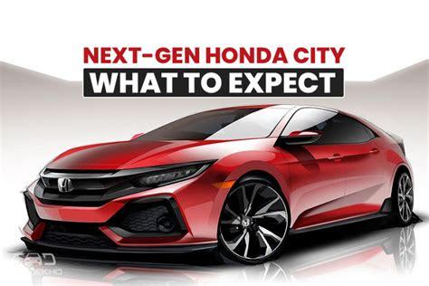 gen honda city    expect cardekhocom