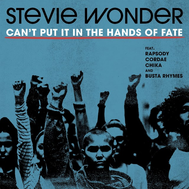 Stevie Wonder - Can't Put It In The Hands Of Fate (feat. Rapsody, Cordae, Chika & Busta Rhymes) (Clean / Explicit) - Single [iTunes Plus AAC M4A]
