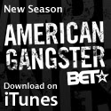 American Gangster on BET