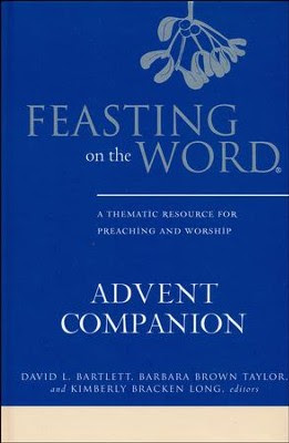 Feasting on the Word Advent Companion  -     Edited By: David L. Bartlett, Barbara Brown Taylor, Kimberly Bracken Long     By: Edited by D.L. Bartlett, B.B. Taylor & K.B. Long