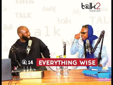 Talk2 podcast S02E14 | Everything wise