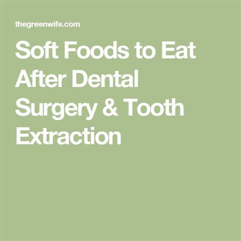 foods  eat  tooth pulled food