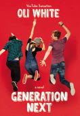 Title: Generation Next, Author: Oli White