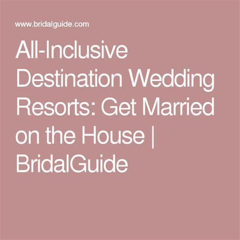 All Inclusive Destination Wedding Resorts: Get Married on