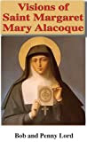 Visions of Saint Margaret Mary Alacoque (Visions of Heaven Hell and Purgatory)