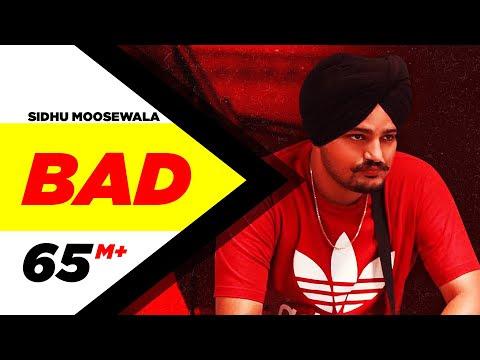 SIDHU MOOSEWALA   Bad (Official Video)   Dev Ocean   Karandope   Latest Punjabi Songs 2020