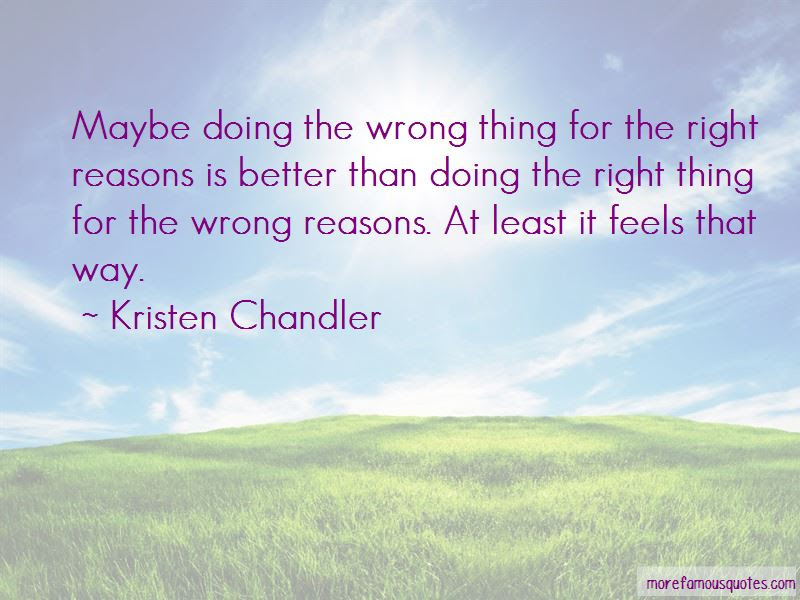 Doing The Right Thing Feels So Wrong Quotes Top 2 Quotes About
