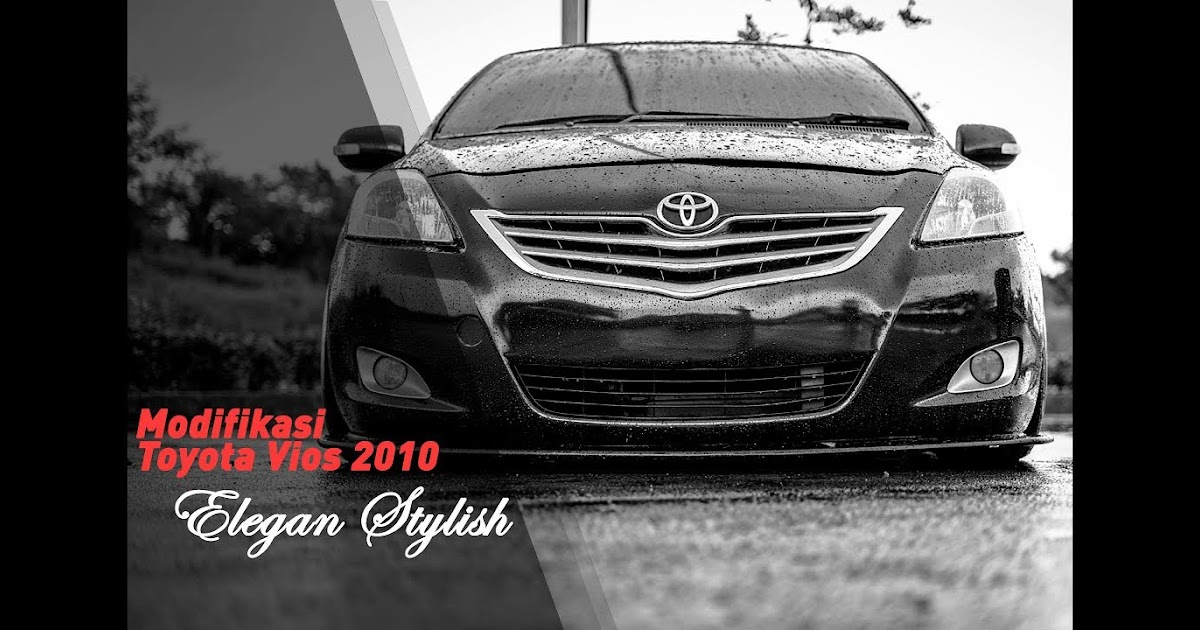 Download Gambar Mobil Toyota Vios Modif - RIchi Mobil
