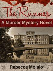 The Runner by Rebecca Moisio