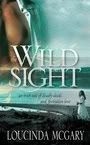 Wild Sight by Loucinda McGary