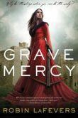 Grave Mercy (His Fair Assassin Series #1)