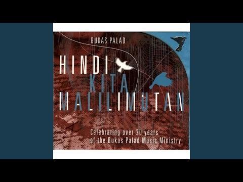 Ang Pupuno Sa Akin Lyrics - Bukas Palad Music Ministry