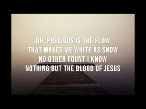 Nothing but the blood of Jesus Lyrics
