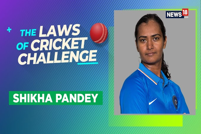 WATCH | The Laws of Cricket Challenge, Episode 9 With India Women Pacer Shikha Pandey
