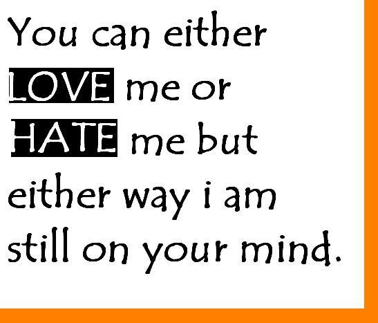 Quotes About Love Or Hate 141 Quotes