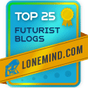 LoneMind Top 25 Futurist Blogs