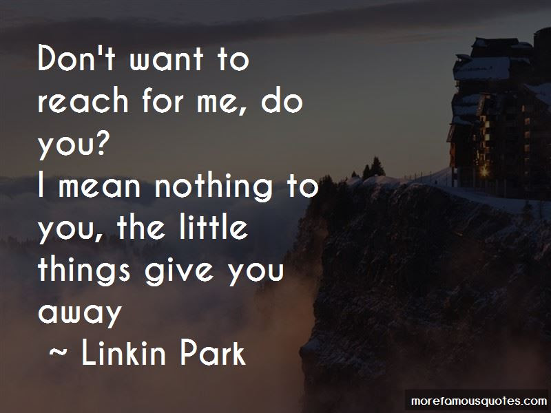 I Mean Nothing To You Quotes Top 33 Quotes About I Mean Nothing To