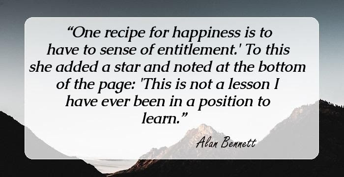 Alan Bennett Quotes And Sayings Quotes