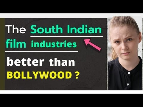 South Indian Film Industry Better Than Bollywood