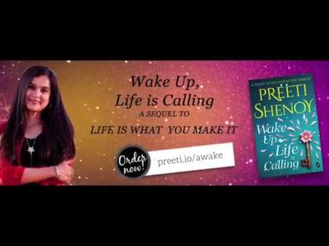 Latest Book From Preeti Shenoy: Wake Up Life Is Calling. Watch The Trailer HERE