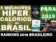 5 MELHORES Hipercaloricos do BRASIL para 2019 Ranking Brasileiro Melhores Hipercalorico Bom e Barato