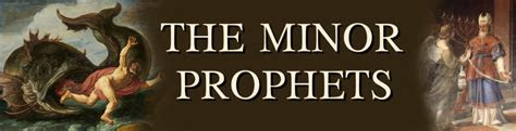 minor prophets  give