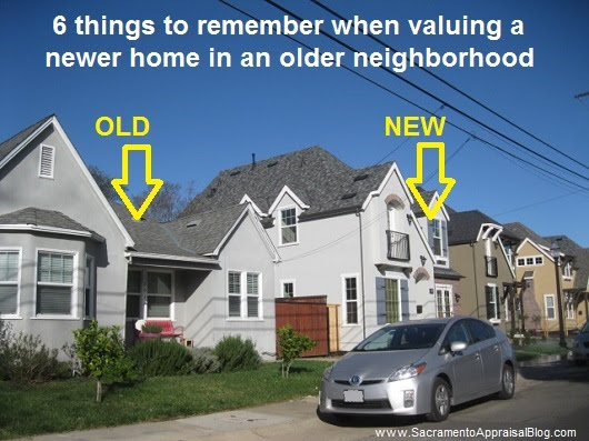 6 Things To Remember When Valuing A Newer Home In An Older Neighborhood