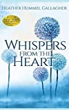 Whispers from the Heart: A Novel (Journals from the Heart) by Heather Hummel