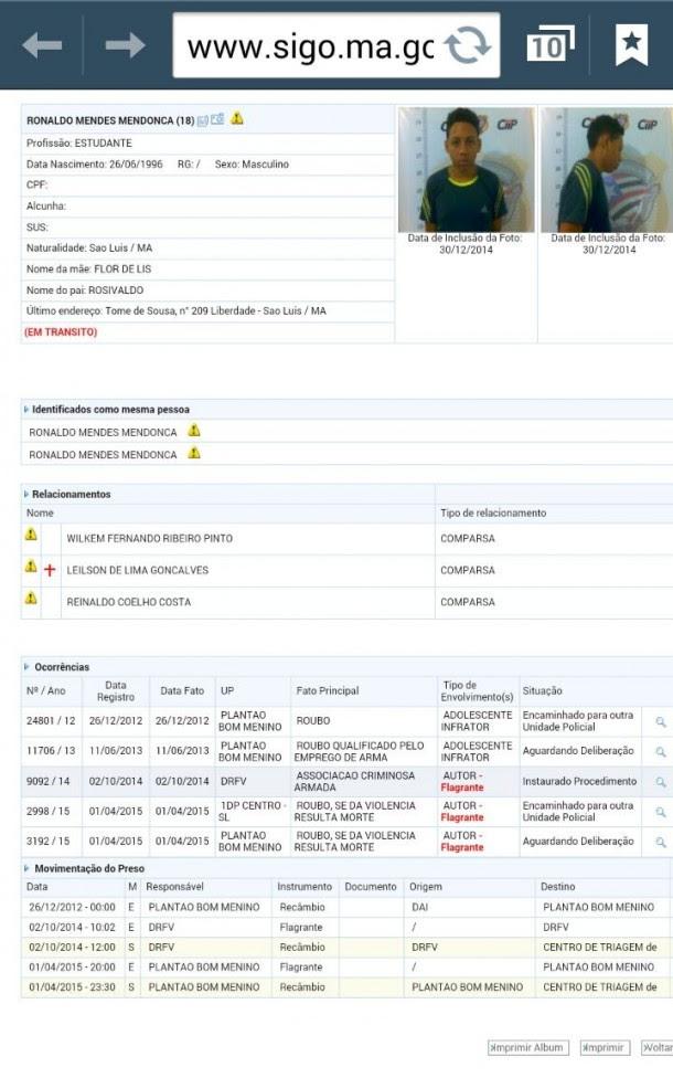 Conhecida da polícia, Potiguar já foi preso outras vezes antes de cometer o último crime, em São Luís