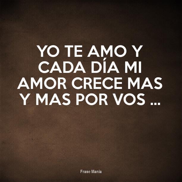 Cartel Para Yo Te Amo Y Cada Dia Mi Amor Crece Mas Y Mas Por Vos