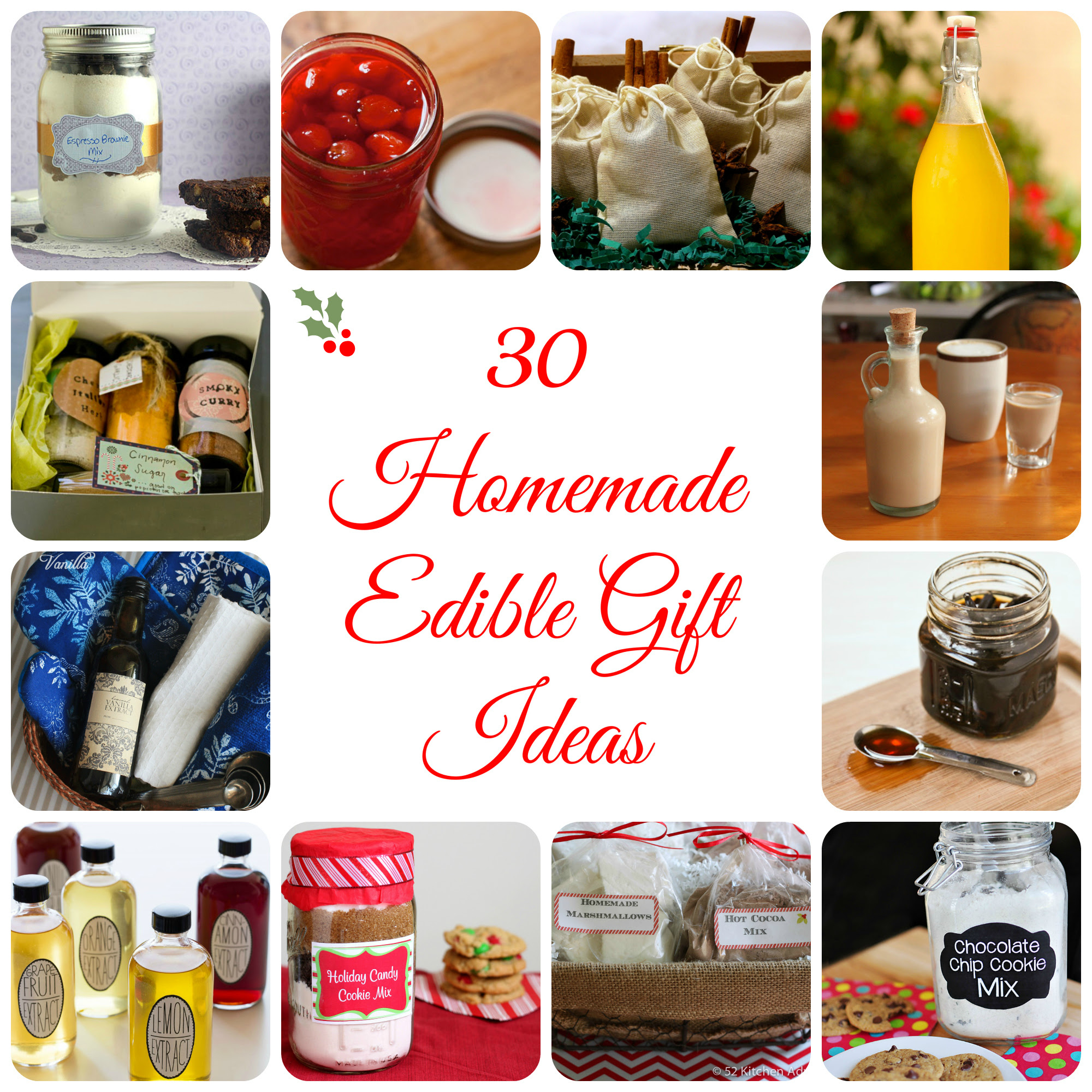 30 Homemade Edible Gifts - 52 Kitchen Adventures
