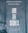 LOVE, LIFE, SECRETS: Answers lie within – CHAPTER 32
