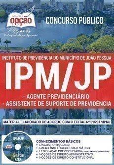 Apostila Concurso IPM JP 2018 | AGENTE PREVIDENCIÁRIO - ASSISTENTE DE SUPORTE DE PREVIDÊNCIA