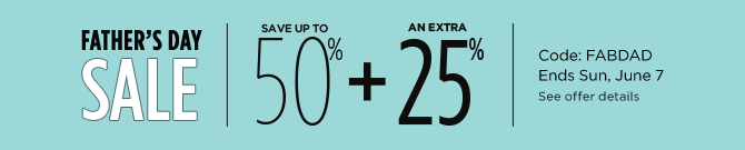 Save 50% + 25% off extra