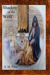 Shadow of the Wolf (Book 1)