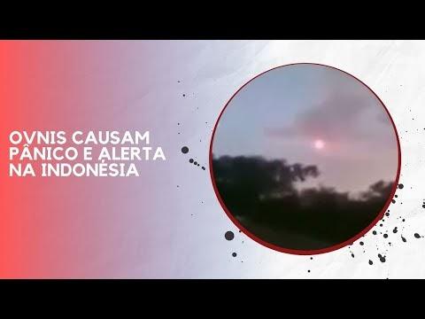 OVNIS CAUSAM PÂNICO E ALERTA NA INDONÉSIA