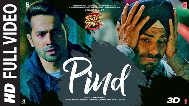 Full Song: Pind Song Lyrics In English| Street Dancer 3D | Varun D,Shraddha K,Aparshakti K | Gurinder Seagal | Kunaal V - Gurinder Seagal Lyrics