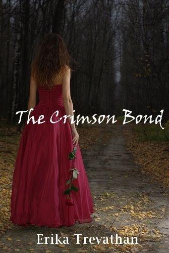 The Crimson Bond (The Crimson Bond Series, #1) by Erika Trevathan