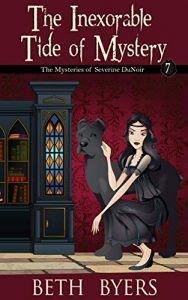The Inexorable Tide of Mystery by Beth Byers