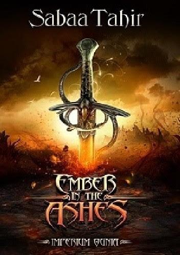 Okładka książki Ember in the Ashes. Imperium Ognia